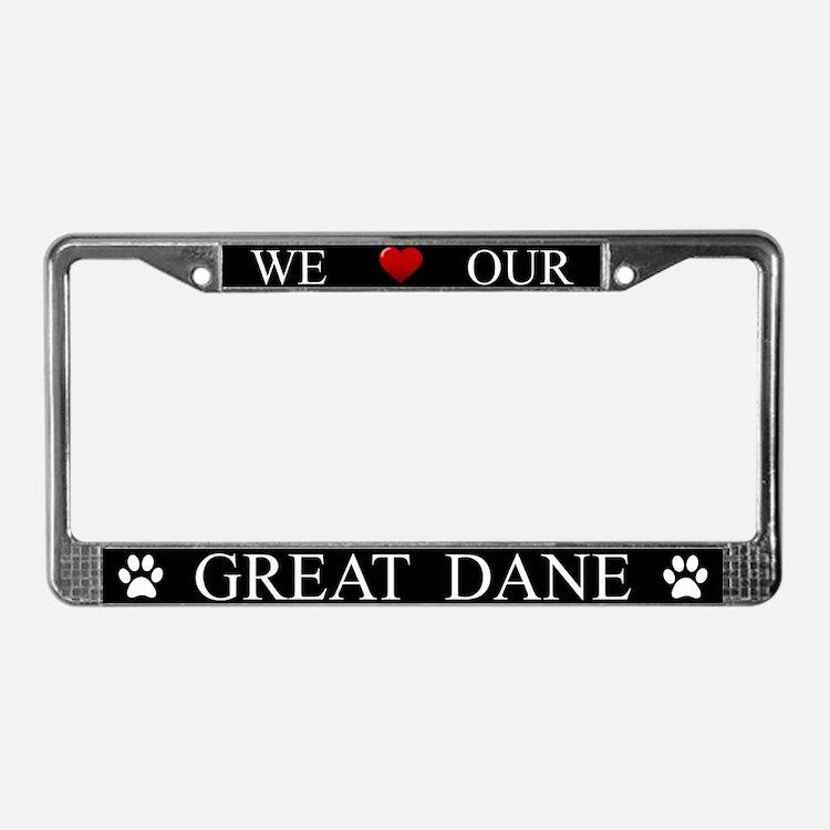 Black We Love Our Great Dane Frame