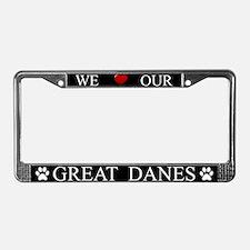 Black We Love Our Great Danes Frame