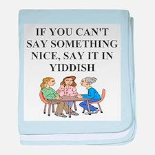 jewish yiddish wisdom Infant Blanket