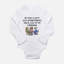 jewish yiddish wisdom Long Sleeve Infant Bodysuit