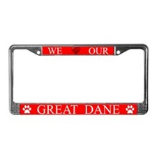 Red We Love Our Great Dane Frame