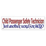 Just another word for HERO (bumper sticker)