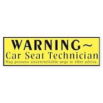 WARNING: Car Seat Technician (bumper sticker)