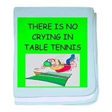 table tennis gifts Infant Blanket