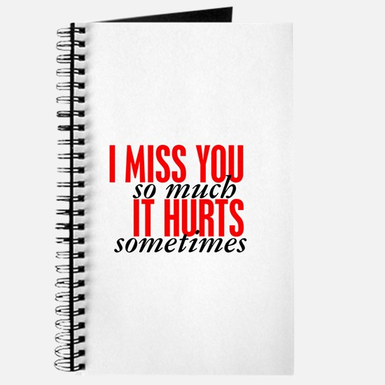 Miss You So Much It Hurts Journal