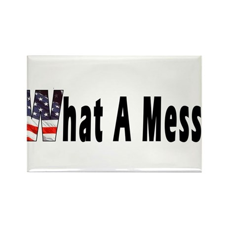 What a MESS! Rectangle Magnet
