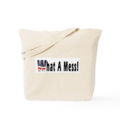 What a MESS! Tote Bag