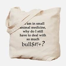 Small Animal Medicine Bull**** Tote Bag