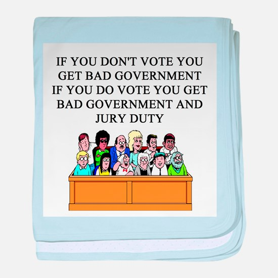 voter government jury duty Infant Blanket