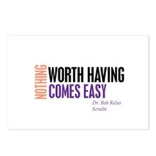 Nothing Worth Having Comes Ea Postcards (Package o