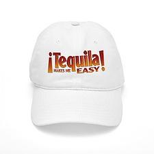 Tequila makes me easy Baseball Cap