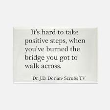J. D. Burned Bridges Quote Rectangle Magnet (10 pa