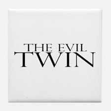 The Evil Twin Tile Coaster