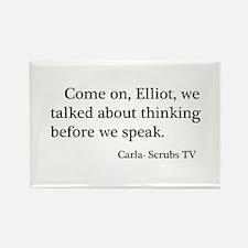 Thinking Before We Speak Quot Rectangle Magnet (10