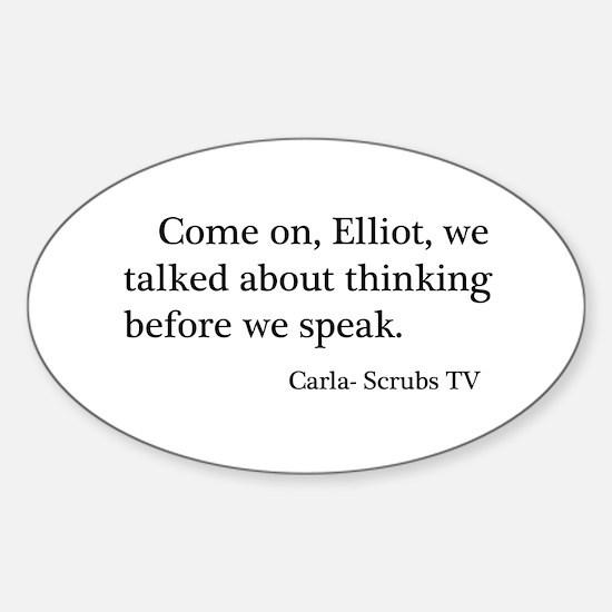 Thinking Before We Speak Quot Sticker (Oval)