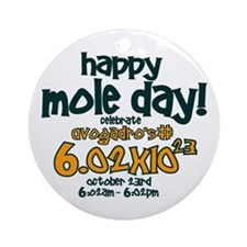 Happy Mole Day ! Ornament (Round)