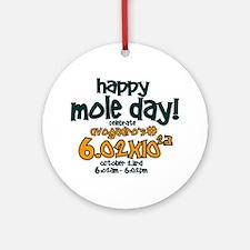 Happy Mole Day ! Ornament (Round)