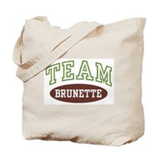 TEAM BRUNETTE  Tote Bag