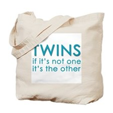 Twins - if it's not one, it's Tote Bag