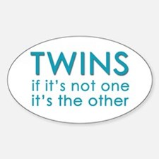 Twins - if it's not one, it's Oval Decal