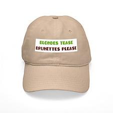 Blondes Tease Brunettes Please Cap