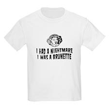 Nightmare I was brunette Kids T-Shirt