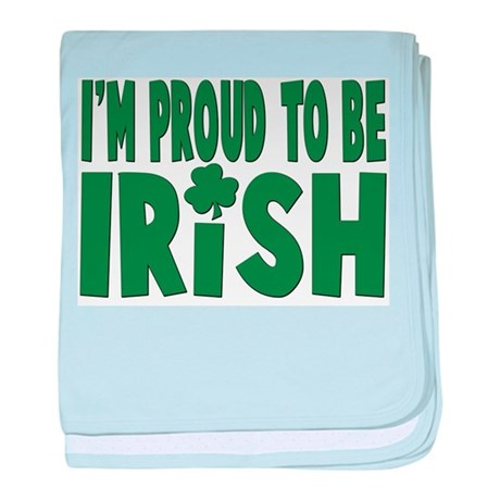 Proud to be irish Infant Blanket