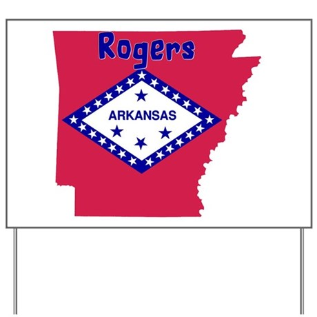 Rogers Yard Sign