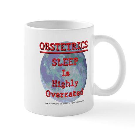 Sleep is highly overrated Mug