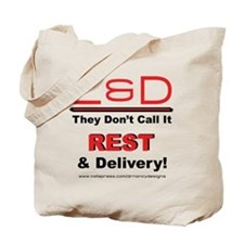 Rest & Delivery Tote Bag