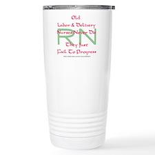 Old L&D Nurses Never Die' Travel Mug