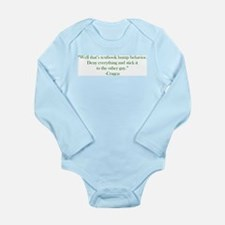 Textbook Behavior Long Sleeve Infant Bodysuit
