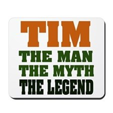 TIM- The Legend Mousepad