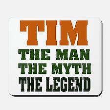 TIM- The Legend Mousepad