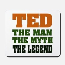TED - The Legend Mousepad