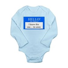 I Know This One... Long Sleeve Infant Bodysuit