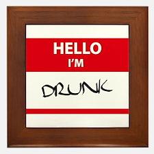 Hello! I'm Drunk Framed Tile