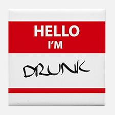 Hello! I'm Drunk Tile Coaster