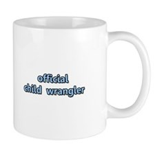 Official Child Wrangler Mug