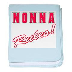 Italian nonna rules Infant Blanket