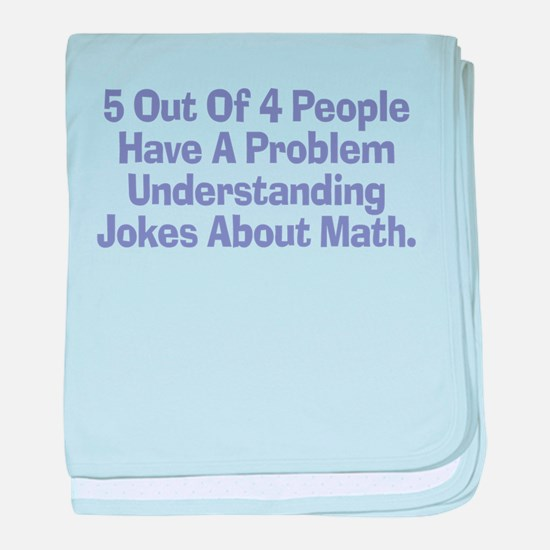 Math Jokes Infant Blanket