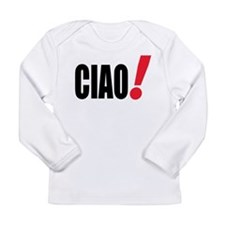 ciao Long Sleeve Infant T-Shirt