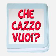 italian Che Cazzo Vuoi Infant Blanket