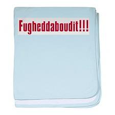 Soprano Fugheddaboudit Infant Blanket
