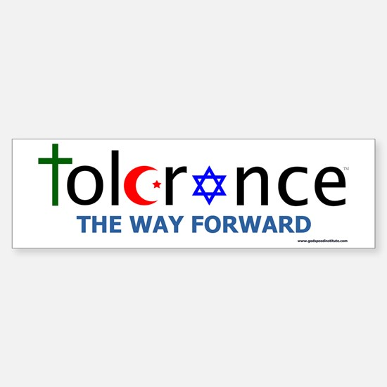 Tolerance Bumper Bumper Bumper Sticker