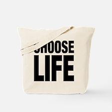 Choose Life Tote Bag