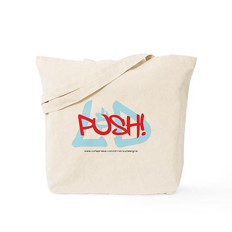 Push! Don't Push! Tote Bag