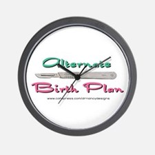 Alternate Birith Plan Wall Clock