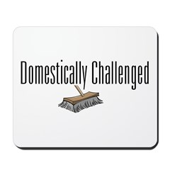 Domestically Challenged Mousepad