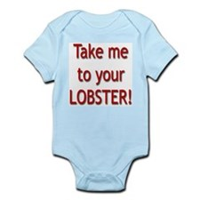 """""""Take Me To Your Lobster!"""" Infant Creeper"""